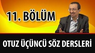 Prof. Dr. Alaaddin Başar - Sözler - 33.  Söz - 11. Bölüm