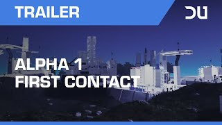 Dual Universe | Alpha 1 First Contact Trailer