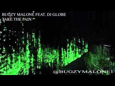 Bugzy Malone Feat. DJ Globe - Take The Pain
