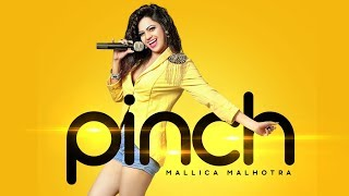 Pinch: Mallica Malhotra (Full Video Song) Enzo | Fanstar | Latest Song 2018