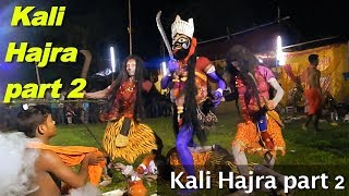 Kali hajra | Hajra puja | kali puja | Part 2 |100% india