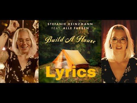 Stefanie Heinzmann Feat. Alle Farben - Build A House (Lyric Video)