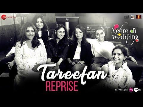 Download Lagu  Tareefan Reprise ft Lisa Mishra | Veere Di Wedding | QARAN | Kareena, Sonam, Swara & Shikha Mp3 Free
