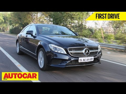 2015 Mercedes-Benz CLS 250 CDI | First Drive | Autocar India