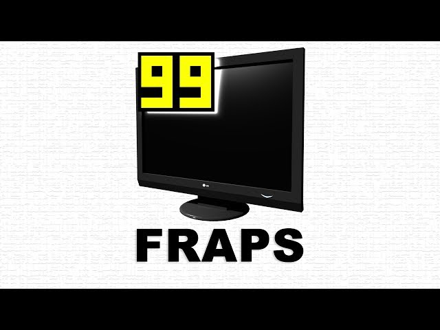 FRAPS: Где скачать, как установить и использовать (взломанную версию) Подро