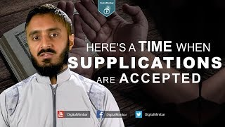 Here's a time when Supplications are Accepted – Abu Abdissalam