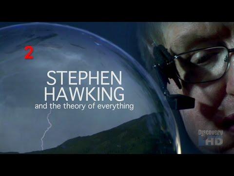 Стивен Хокинг и Теория Всего / Часть 2