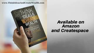 Bestselling book THINK IDEAS AND CREATE WEALTH by Bestseller Consult