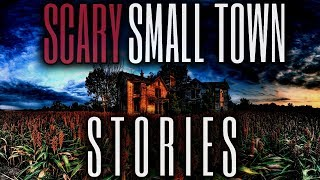 15 TRUE Scary Small Town Stories