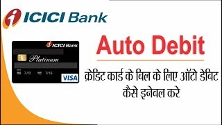 How To Activate ICICI Bank Credit Card Auto Debit Facility.