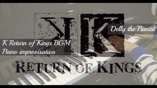 K: Return of Kings OST
