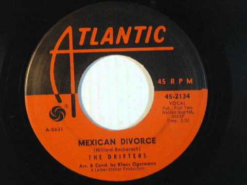 Drifters - Mexican Divorce