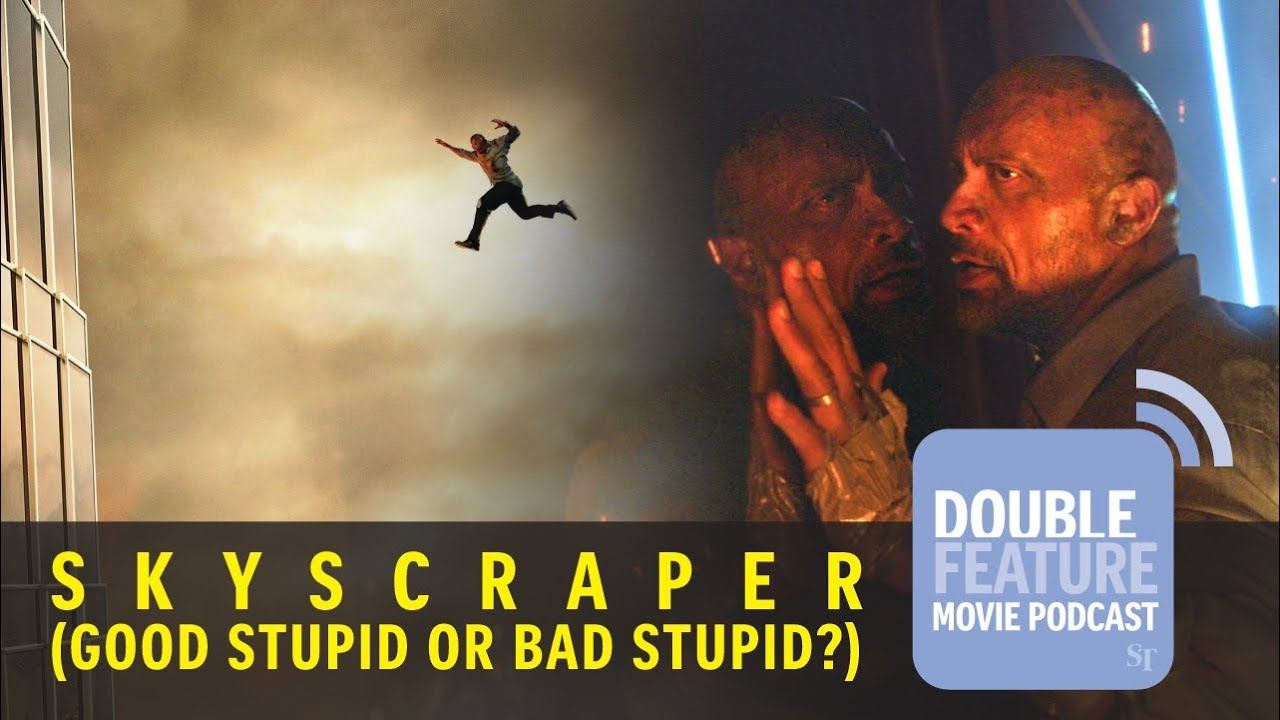 The Straits Times Double Feature Movie Podcast: Skyscraper - good stupid or bad stupid?