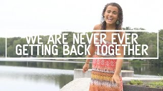 We Are Never Ever Getting Back Together Music Video