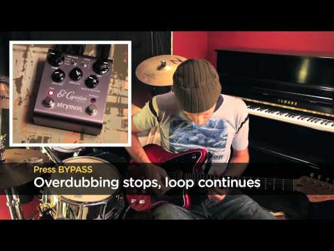 El Capistan - Sound on Sound looping tips - Turning off Overdubbing