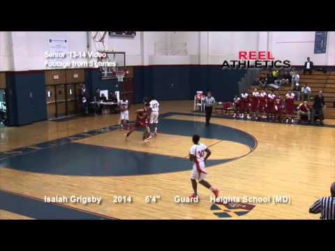 ISAIAH GRIGSBY -Senior 2014 Video -5 games (The Heights School).