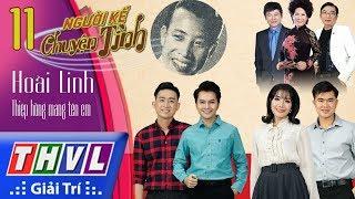 THVL | Người kể chuyện tình – Tập 11: Nhạc sĩ Hoài Linh – Thiệp hồng mang tên em