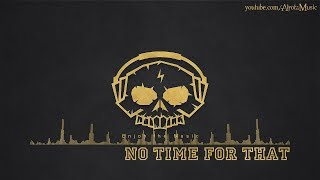 download lagu No Time For That By Andreas Jamsheree - Funk gratis