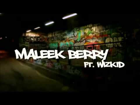 Maleek Berry ft Wizkid - Love You (OFFICIAL FULL SONG) (NEW 2013)