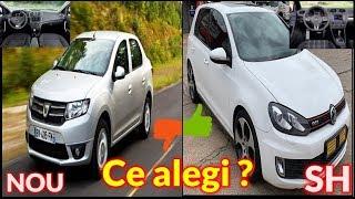 Dacia Logan nou 8500 Euro sau Golf 6 SH 8500 Euro ?