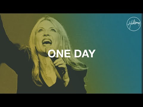 Hillsongs - One Day