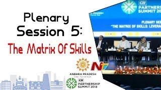 Plenary Session 5 : The Matrix of Skills | CII Partnership Summit Day 2 | #SunriseAPSummit2018 | NTV