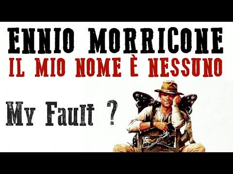 Ennio Morricone - My Fault? - My Name Is Nobody (Il Mio Nome è Nessuno) HQ Audio