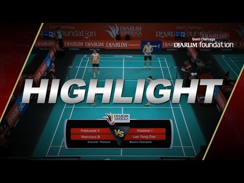 Lee Yong Dae/Vladimir I (Musica Champions) VS Pakkawat V/Watchara B (Granular Thailand)