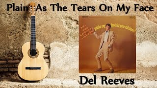 Watch Del Reeves Plain As The Tears On My Face video