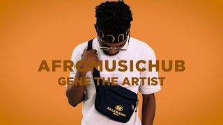 Gene The Artist - Andale [An Afromusichub Show]