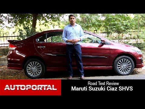 Exclusive: Maruti Suzuki Ciaz SHVS Test Drive Review - Auto Portal