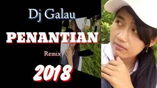 DJ  PENANTIAN  (BREAKBEAT MIX 2018) Cover Lyrics