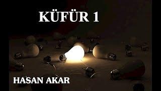 Hasan Akar - Küfür 1