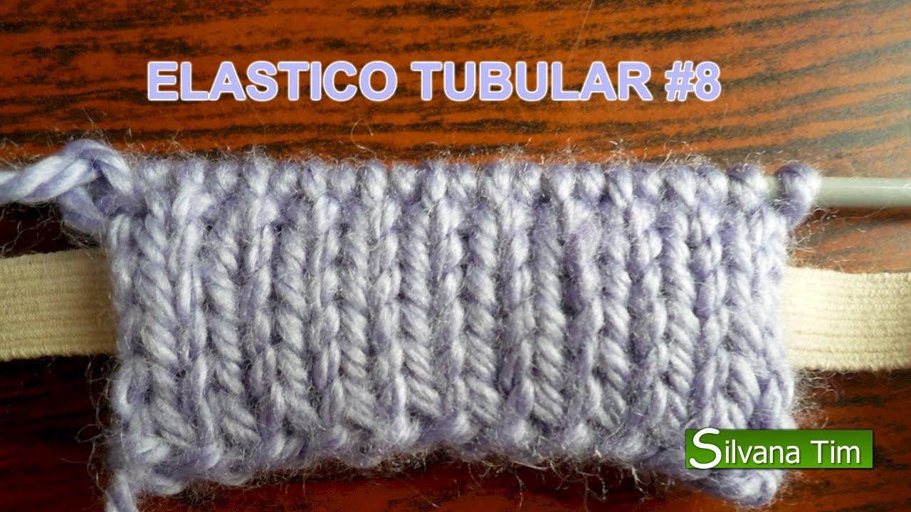 Elastico tubular tejido con dos agujas o palitos 8 youtube - Tipos puntos dos agujas ...