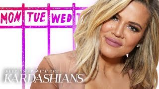 How to Get Through The Week Like Khloé Kardashian | KUWTK | E!