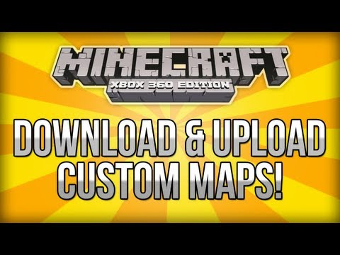 Minecraft (Xbox 360) - How To Download & Upload Custom Maps! - (Custom Maps Tutorial)