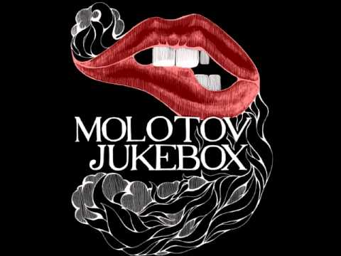 Molotov Jukebox - Before I Go