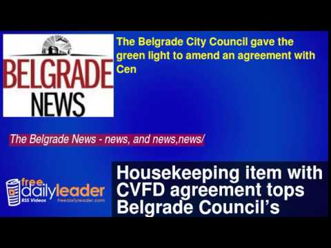 Housekeeping item with CVFD agreement tops Belgrade Council's night