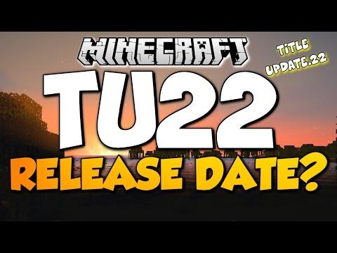 Minecraft TU22 UPDATE RELEASE DATE? |Xbox One, Xbox 360, PS4, PS3 & PS-Vita Title Update 22 Bug Fix