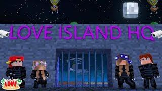 BREAKING INTO THE LOVE ISLAND TOP SECRET HQ! | Minecraft Little Kelly