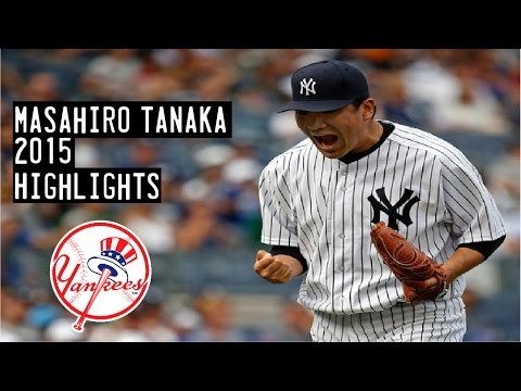 Masahiro Tanaka | 2015 Yankees Highlights HD