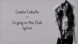download musica I Have Questions Crying In The Club - Camila Cabello