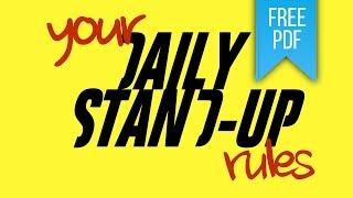 Daily Stand-up - 35 Rules For Stand-up Success - FREE DOWNLOAD