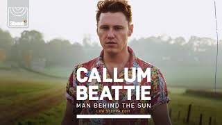 Callum Beattie - Man Behind The Sun (Low Steppa Edit)