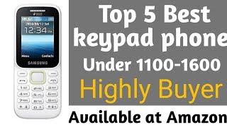 Top 5 Best keypad phone || under 1100- 1500 || Highly Buyer || Smart Indian Buyer
