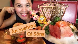 Ăn Đi Ngại Gì #10 II Ăn Cá Sống Sashimi Ở Nhà Hàng Nhật tại Mỹ II Bàn Ăn Toàn Cá Sống