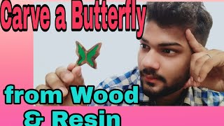 How To Make Wooden Butterfly With Wood And Resin || Wood Carving || Resin works || Wooden Pendents