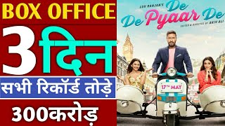 De De Pyaar De Box office collection Day 3, de de pyaar de 3th day box office collection,ajay devgan