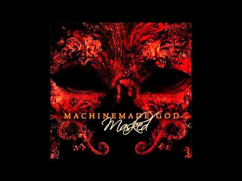 Machinemade God - Melancholy