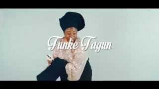 FUNKE FAGUN -  OGO OLORUN (KEEP ME MOVING) OFFICIAL VIDEO